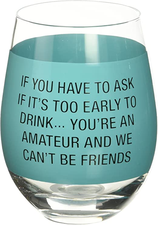 11 oz Jumbo Wine Glass Funny Its not Really Drinking Alone if The Dog is Home