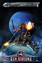 Superdreadnought 4: A Military AI Space Opera Kindle Edition