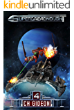Superdreadnought 4: A Military AI Space Opera