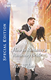 How to Romance a Runaway Bride (Wilde Hearts)