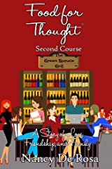 Food for Thought: Second Course Kindle Edition