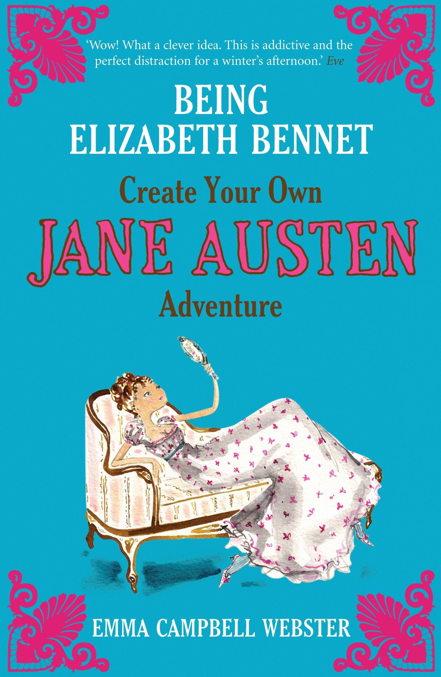 Being Elizabeth Bennet ebook