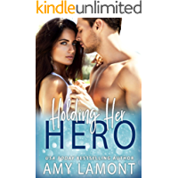 Holding Her Hero : An Enemies to Lovers Military Romance