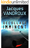Décollage imminent ! (French Edition)