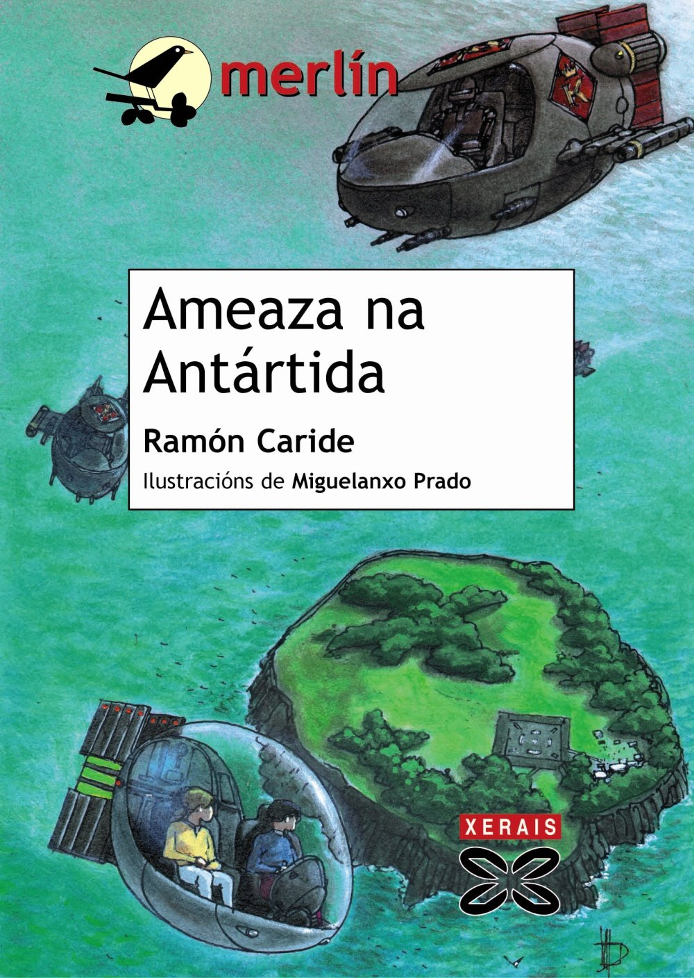 Download Ameaza Na Antartida / Threat in Antarctica (Infantil E Xuvenil) (Galician Edition) ebook