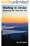 Walking in Circles: Backpacking the Tahoe Rim Trail
