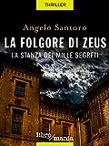 La folgore di Zeus: la stanza dei mille segreti