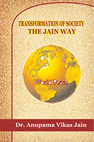 Transformation of Society - The Jain Way