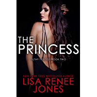 The Princess (Filthy Trilogy Book 2)