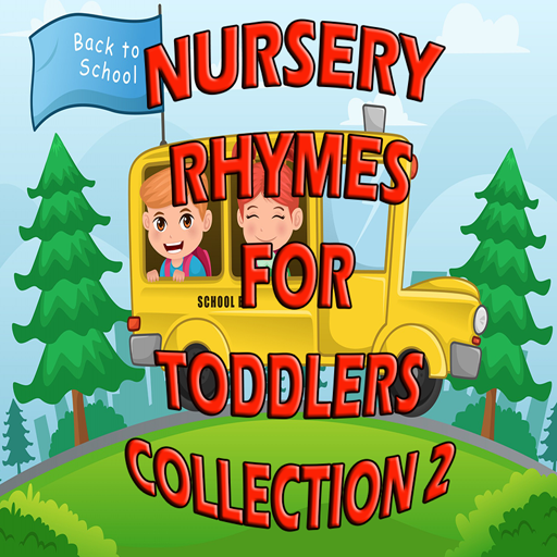Nursery Rhymes for Toddlers Collection 2
