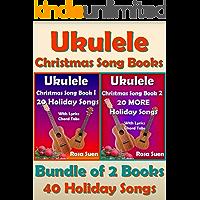 Ukulele Christmas Song Books 1 & 2 - 40 Holiday Songs with Lyrics and Ukulele Chord Tabs - Bundle of 2 Books: Holiday…