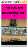 Ma Toscane en Camping-car 1