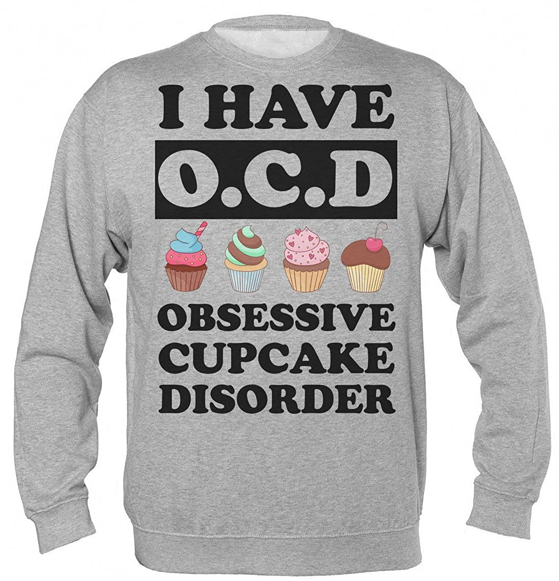 I Have O.C.D. Obsessive Cupcake Disorder Unisex Sudadera: Amazon.es: Ropa y accesorios