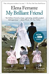 My Brilliant Friend (Neapolitan Novels Book 1) Kindle Edition