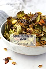 Everyday Savory Side Dishes (Everyday Dishes Cookbooks Book 10) Kindle Edition