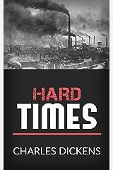 Hard Times Kindle Edition