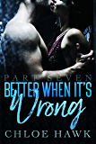 Better When It's Wrong (Part Seven) (English Edition)