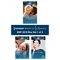 Harlequin Medical Romance May 2018 - Box Set 1 of 2: Resisting the Single Dad\Reunited by Their Secret Son\A Bride to Redeem Him