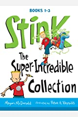 Stink: The Super-Incredible Collection Kindle Edition