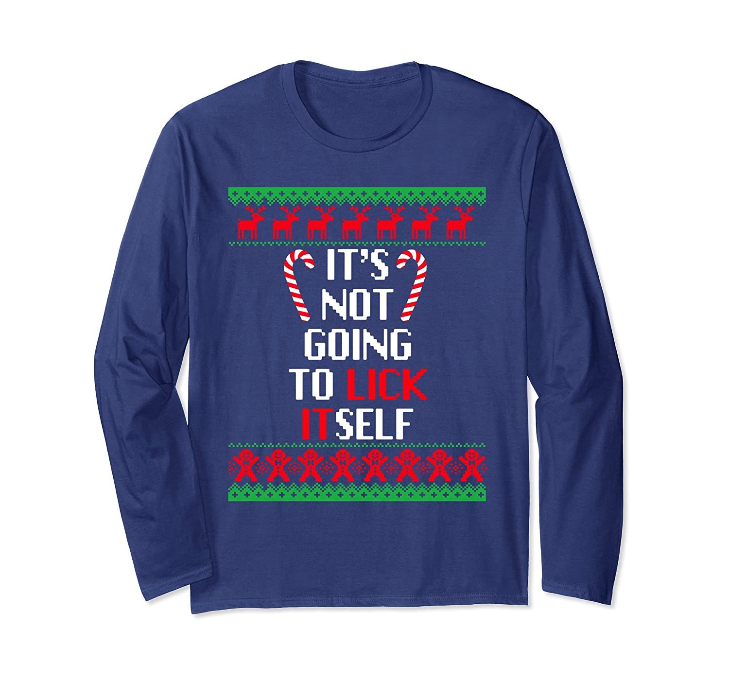 It's Not Going To Lick Itself - Funny Christmas Long Sleeve-Rose