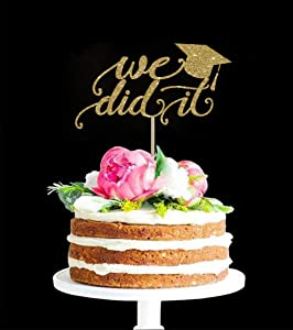 DKISEE Glitter Cardstock Cake Topper We Did It Cake Topper Class of 2019 Grad Cake Topper Graduation Decor Graduation Topper Gold Cake Topper Grad Party Decor Congrats Topper 5.9 inch