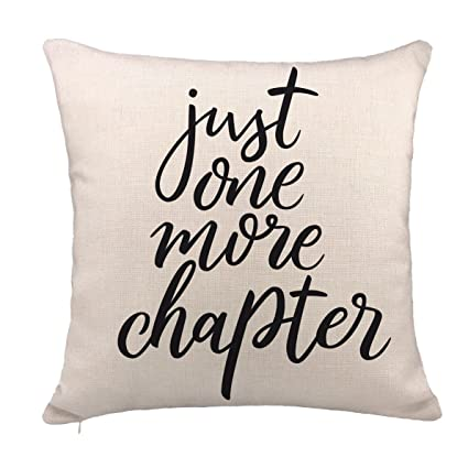 Amazon Just One More Chapter Throw Pillow Case Book Lover Stunning Decorative Pillows With Quotes