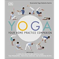 Yoga Your Home Practice Companion (Sivananda Yoga Vedanta