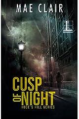 Cusp of Night (A Hode's Hill Novel Book 1)