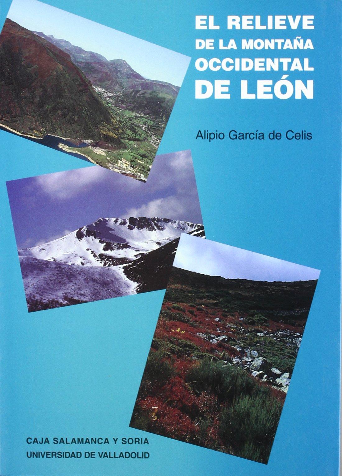 El Relieve De La Montaña Occidental De León Alipio José