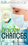 Tricky Chances: The Clinical Years (Tricky Series Book 2) (English Edition)