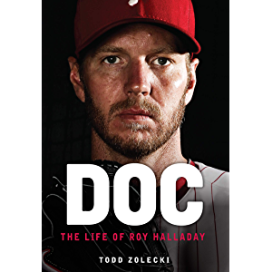 Doc: The Life of Roy Halladay