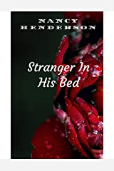 Stranger In HIs Bed Kindle Edition