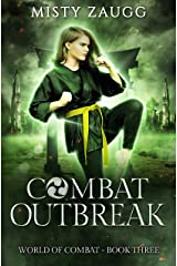 Combat Outbreak (World of Combat Dystopia Book 3) Kindle Edition