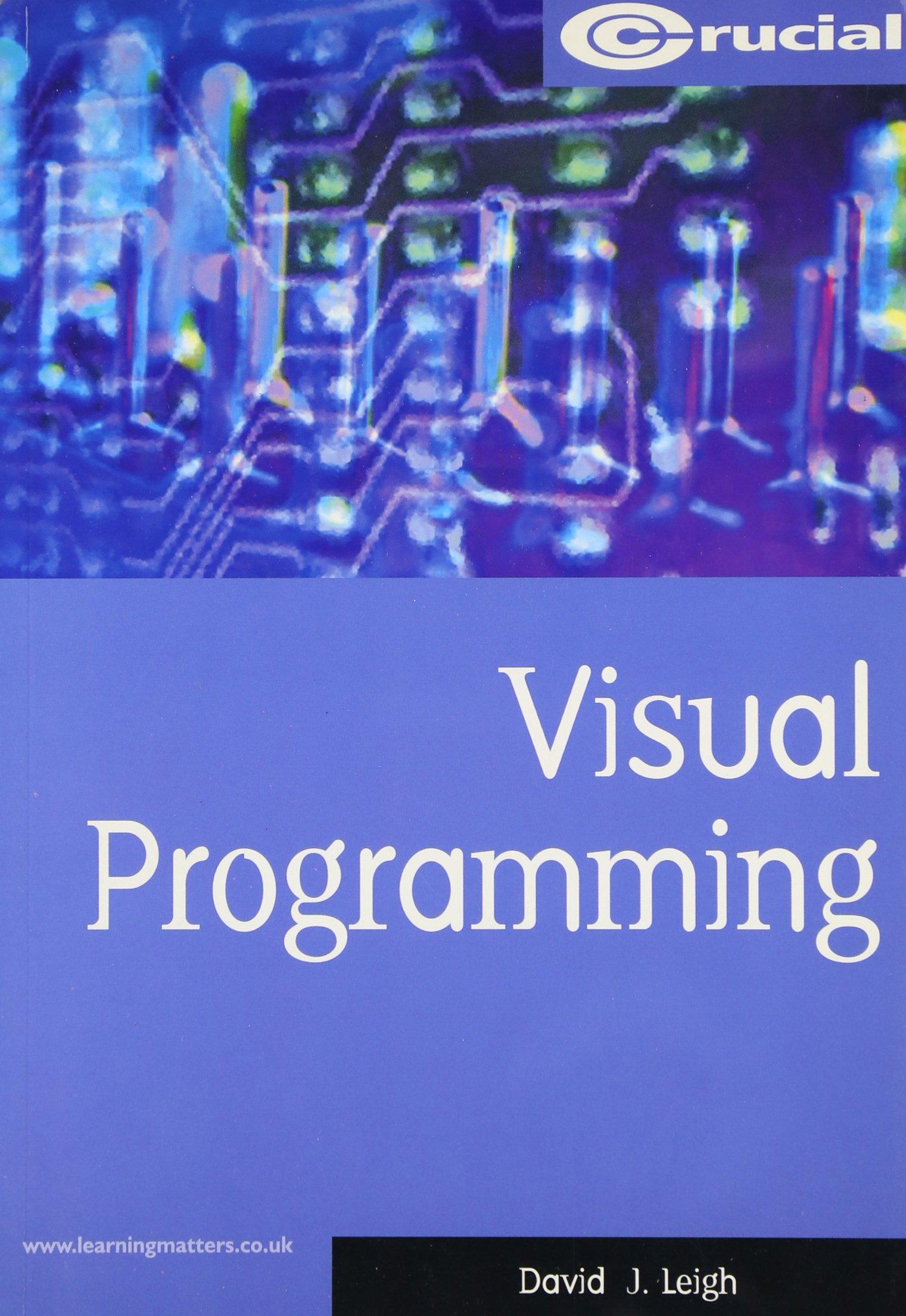 Download Visual Programming (Crucial Study Texts for Computing Degree Courses) pdf epub