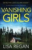 Vanishing Girls: A totally heart-stopping crime thriller