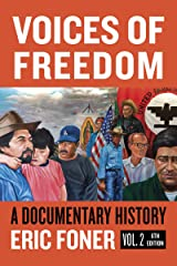 Voices of Freedom: A Documentary Reader (Sixth Edition, Volume 2) (Vol. 2) Kindle Edition