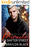 Miracle on Shifter Street: A Holiday Romance (Vale Valley Season Four Book 6)