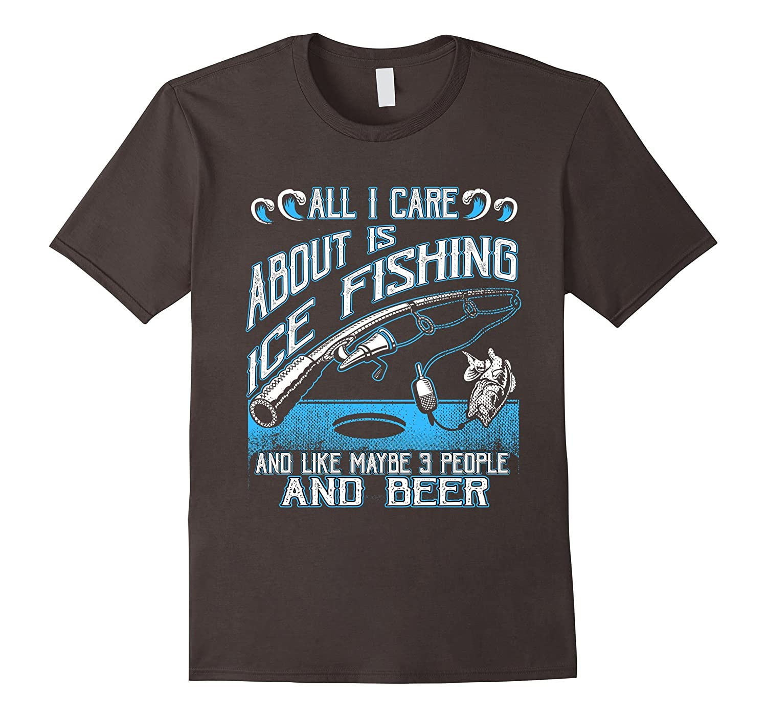 All i care about is ice fishing and beer t shirts art for Ice fishing sweatshirt