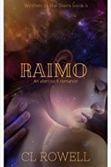 Raimo: An Alien Sci-Fi Romance (Written in the Stars Book 4) Kindle Edition