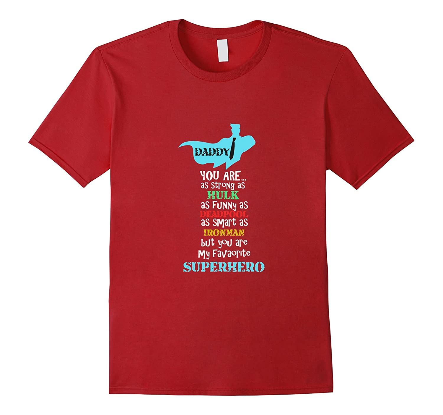 74329f4f Daddy is My Favorite Super Hero Father T-shirt – Hntee.com