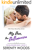 My Boss, the Billionaire (The Billionaire Kings Book 2)