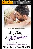 My Boss, the Billionaire (The Billionaire Kings Book 2)