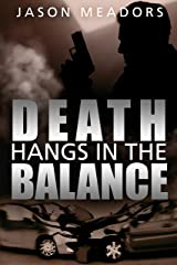 Death Hangs in the Balance Kindle Edition