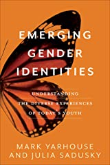 Emerging Gender Identities: Understanding the Diverse Experiences of Today's Youth Kindle Edition