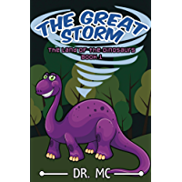 The Land of the Dinosaurs 1 - The Great Storm: stories kid children book,comedy ebook about animal,children joke elementary,age bedtime hilarious kid,early ... preschool (Children's Bed Time Story)