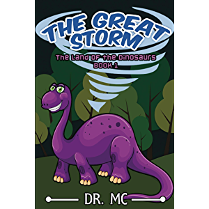 The Land of the Dinosaurs 1 - The Great Storm: stories kid children book,comedy ebook about animal,children joke…