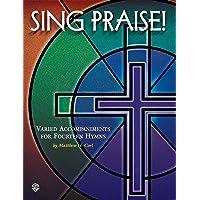 SING PRAISE (H.W. Gray)