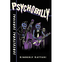 Psychobilly: Subcultural Survival book cover