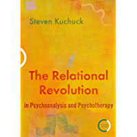 The Relational Revolution in Psychoanalysis and Psychotherapy (English Edition)