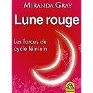 Lune rouge: Les forces du cycle féminin (Le Jardin d'Ève)
